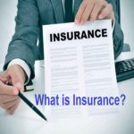 What is Insurance, How Many Types of Insurance? 6 What is Insurance